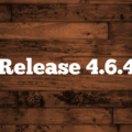 Release 4.6.4